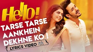Tarse Tarse Aankhein Dekhne Ko - Full Song With Lyrics - Hello Movie thumbnail