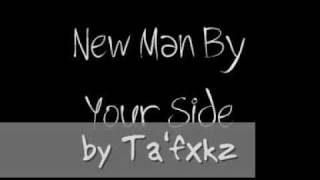 New Man By Your Side (home recording trial) by Ta'fxkz