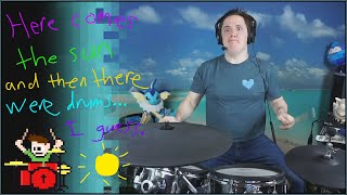 here comes the sun with added drum