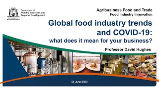 Global food industry trends and COVID-19 | Department of Primary Industries and Regional Development