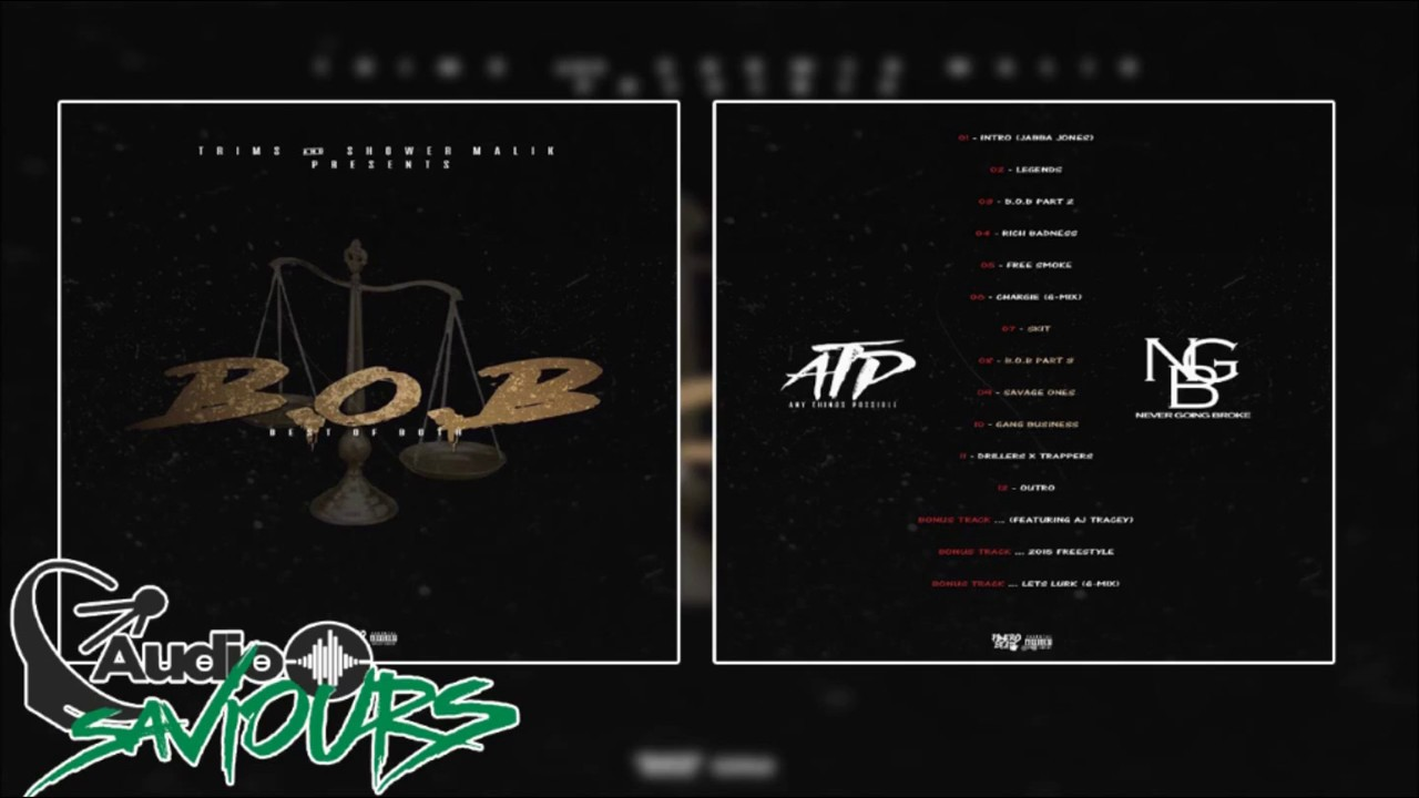 Download Trims X Shower Malik - B.O.B #BestOfBoth (Full Mixtape)   Audio Saviours