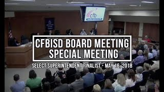 CFBISD Board Meeting | Select Superintendent Finalist
