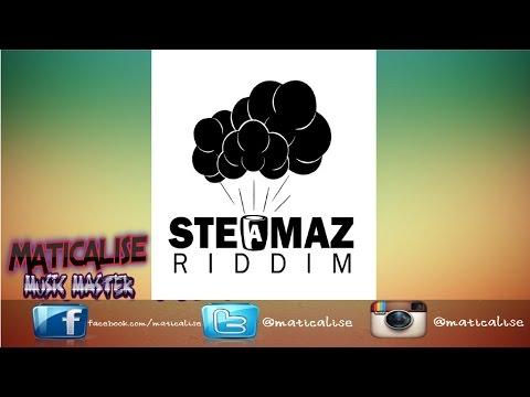 Steamaz Riddim Mix {Biggy Music} [Reggae] @Maticalise