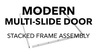 Marvin Modern Multi-Slide Door Stacked Frame Assembly