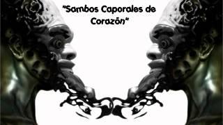 sambos caporales de corazón