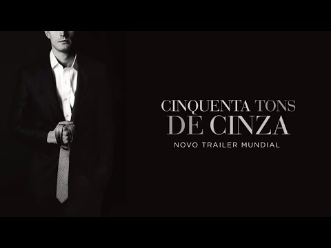 Trailer do filme Cinquenta Tons de Cinza