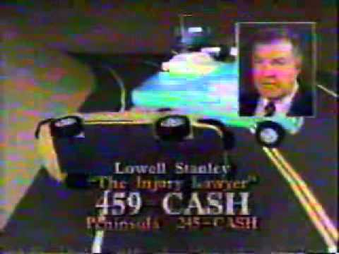 1994 Lowell Stanley Commercial (Injury Lawyer: Ad 2)