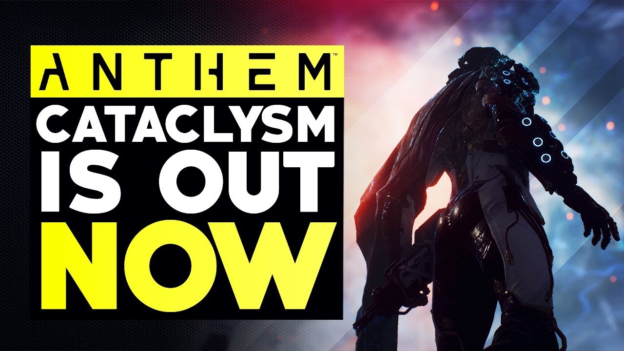 Anthem Cataclysm Update IS HERE - New Live Freeplay Events, Challenges &  More Details!