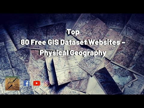 Top 80 Free GIS Dataset Websites – Physical Geography – Mapping In GIS
