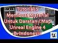 Tutorial 5 Cara Membuat Material Untuk Dataran Unreal Engine 4 ( B.  Indonesia )