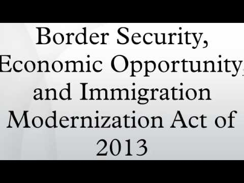 Border Security, Economic Opportunity, and Immigration Modernization Act of  2013