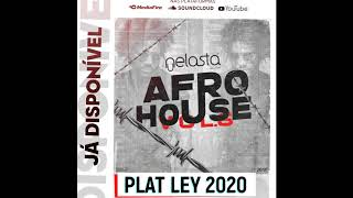 DJ Nelasta Afro House Mix Vol 6