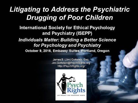 Litigating to Address the Psychiatric Drugging of Poor Children