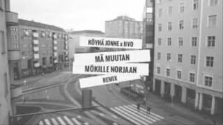 Köyhä Jonne Mä muutan mökille Norjaan (IIVO REMIX)