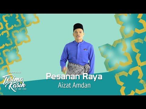 #TerimaKasih | Pesanan Raya | Aizat Amdan