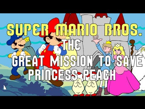 Super Mario Bros.: Great Mission to Save...