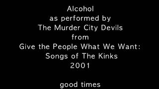 Alcohol as performed by The Murder City Devils