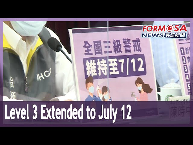 Level 3 COVID alert extended to July 12