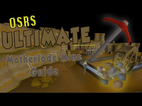 OSRS The ULTIMATE Motherlode Mine Guide - Everything You Need To Know About  Motherlode Mine