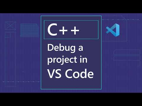 Debug a C++ Project in VS Code