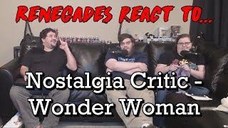 Renegades React to... Nostalgia Critic - Wonder Woman