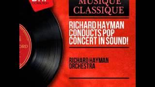 Richard Hayman  -  Peer Gynt, Op  23, Act IV Anitra