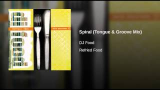 Play Spiral (Tongue and Groove Mix)