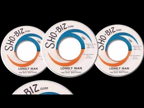 The Soul Brothers Lonely Man Produce with Sho Biz Records