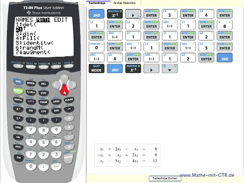 TI 84 plus (TI 83) Lineares Gleichungssystem LGS mit drei Variablen ...