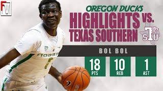 Bol Bol Oregon vs Texas Southern - Highlights | 11.26.18 | 32 Pts, 11 Rebounds