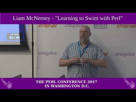 "Liam Mcnerney - ""Thrown in the Deep End: Learning to Swim with Perl"""