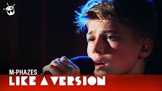 M-Phazes Ft. Ruel cover Jack Garratt 'Weathered' for Like A Version