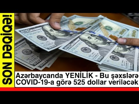Azərbaycanda YENİLİK - Bu şəxslərə COVID-19-a Görə 525 Dollar Veriləcək