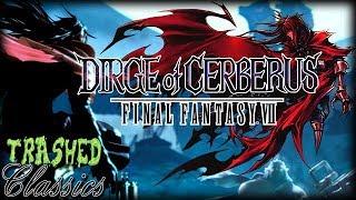 Dirge of Cerberus Final Fantasy VII: Trashed Classics