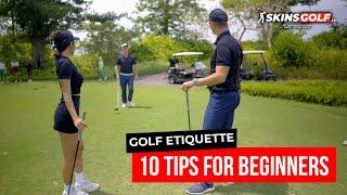 Golf Etiquette - 10 Tİps for Beginners