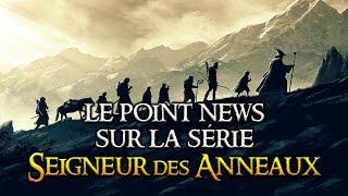 Point news sur la série SEIGNEUR DES ANNEAUX