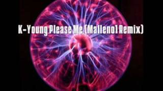 K-Young - Please me (Malleno1 Remix)