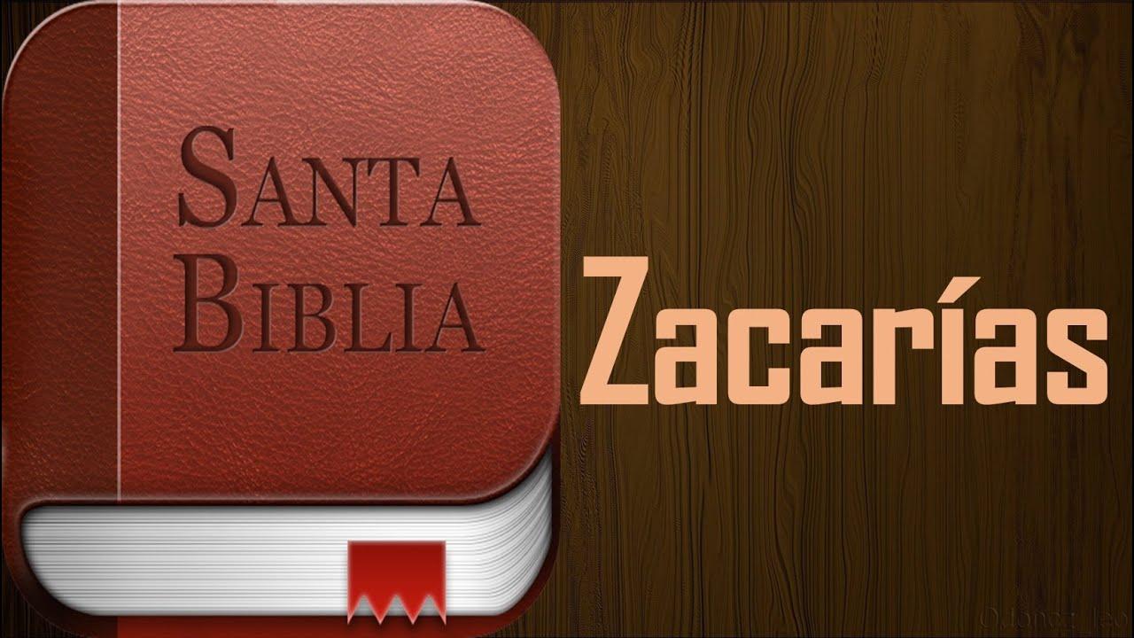 Libro de Zacarías - Biblia hablada. (audio latino