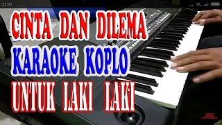 cinta dan dilema karaoke dangdut koplo tanpa vokal cowo + lirik