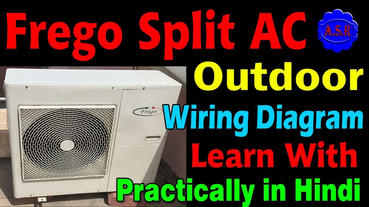 Frego Split Ac Outdoor Wiring Diagram 2 Pole Contactor Rotary Compressor Capacitor Wiring Video Youtube