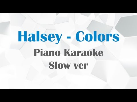 Halsey - Colors (Karaoke) Piano Slow Ver.
