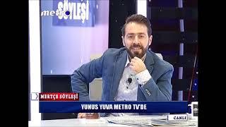 Yunus Yuva metro TV Proğramı Cumhur İttifakı