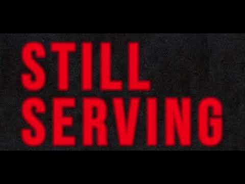Still Serving (2017)