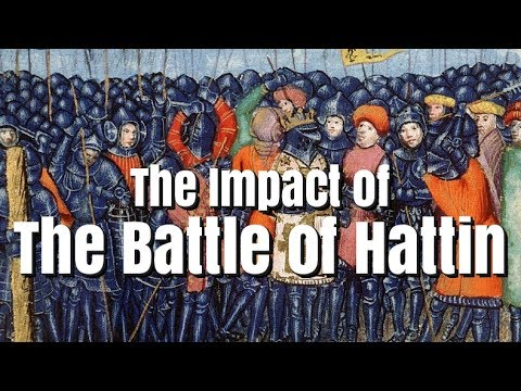 The Impact Of The Battle Of Hattin