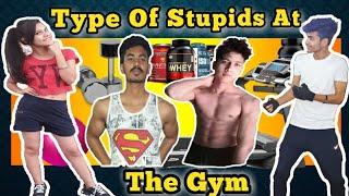 Types of Stupids At The Gym | Youthiya Boyzz