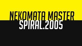 猫叉Master - Spiral2005