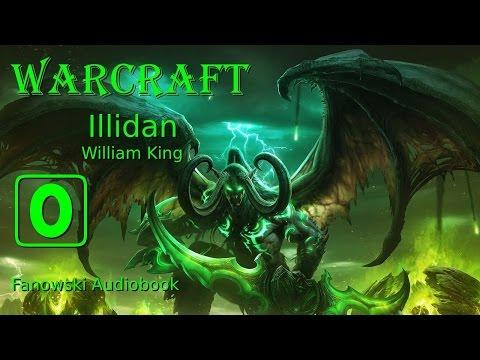 Warcraft: Illidan - Fanowski Audiobook (WSTĘP)