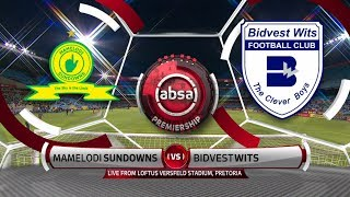 Absa Premiership | Mamelodi Sundowns v Bidvest Wits | Highlights