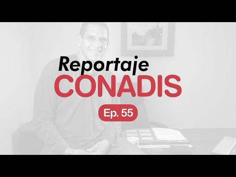Reportaje Conadis | Ep. 55
