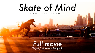Skate of Mind / Full movie